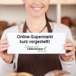 Die Online Supermarkt Vorstellung